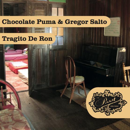Chocolate Puma & Gregor Salto – Tragito De Ron