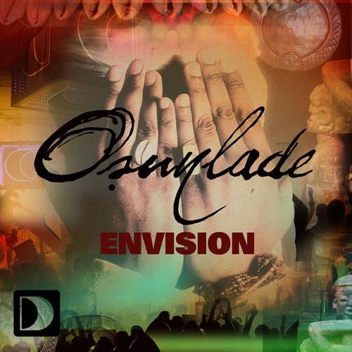Osunlade – Envision (Chocolate Puma Remix)