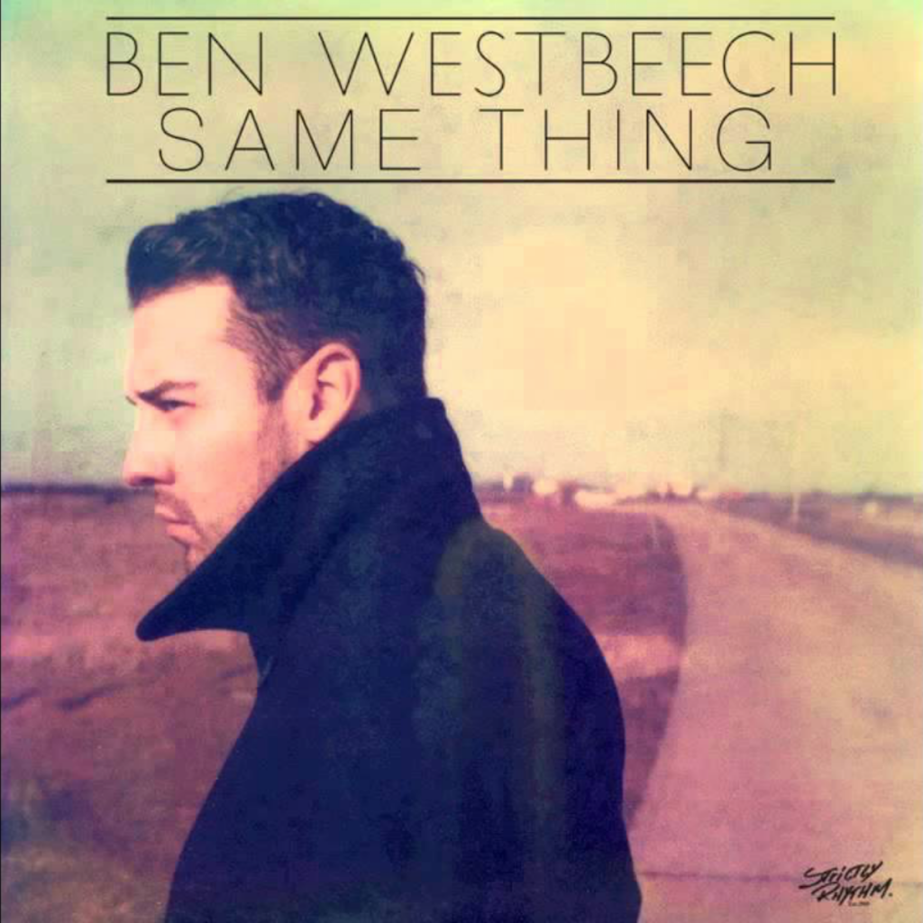 Ben Westbeech – Same Thing (Chocolate Puma Remix)