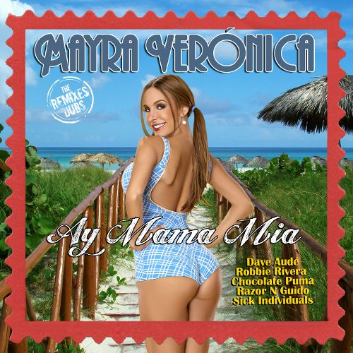 Mayra Veronica 'Ay Mama Mia' Chocolate Puma Remix
