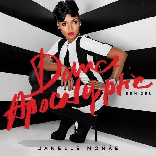 Janelle Monae – Dance Apocalyptic (Chocolate Puma Remix)