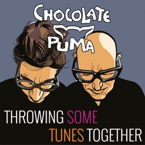 Chocolate Puma – Throwing Some Tunes Together 10