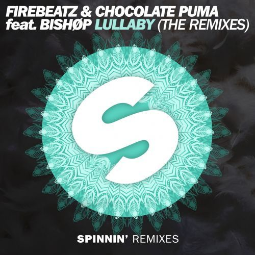 Firebeatz & Chocolate Puma ft Bishøp – Lullaby (The Remixes)