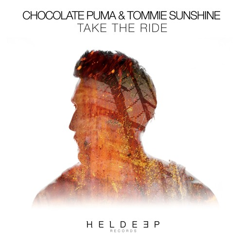 Chocolate Puma & Tommie Sunshine – Take The Ride