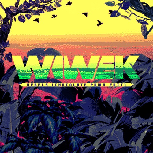 Wiwek – Rebels ft Audio Bullys (Chocolate Puma Edit)
