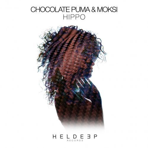 Chocolate Puma & Moksi – Hippo
