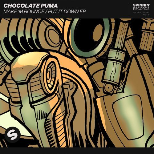 Chocolate Puma – Make 'M Bounce/Put It Down EP