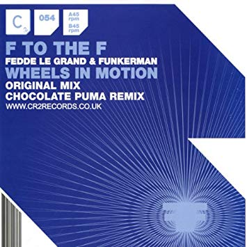 F to the F – Wheels In Motion (Chocolate Puma Remix)