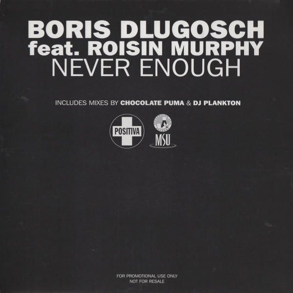 Boris Dlugosch feat. Roisin Murphy – Never Enough (Chocolate Puma Remix)