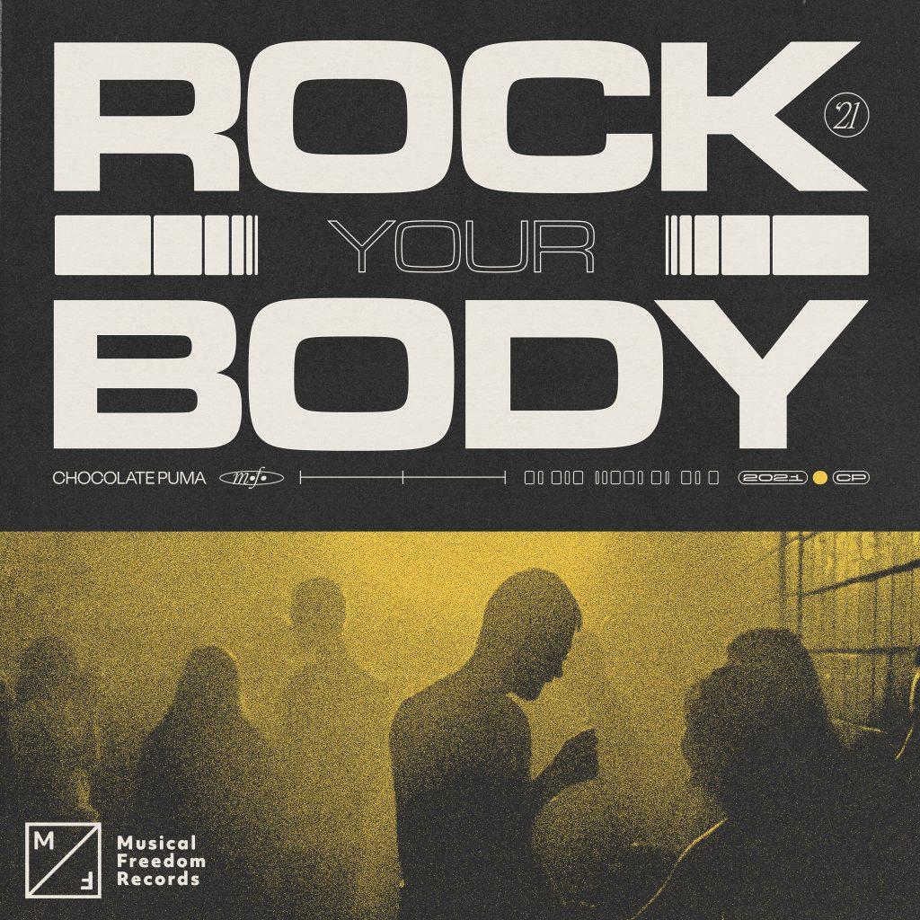 Chocolate Puma – Rock Your Body
